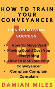 How To Train Your Conveyancer