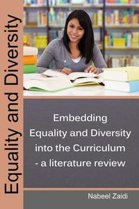 Embedding Equality and Diversity into the Curriculum – a literature review