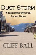 Dust Storm: Christian Western Short Story