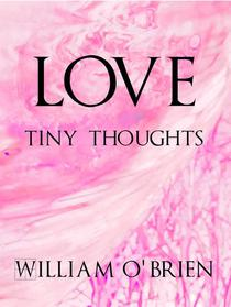 Love - Tiny Thoughts