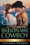 The Curvy Vet and the Billionaire Cowboy