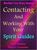 Contacting And Working With Your Spirit Guides
