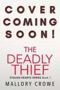 The Deadly Thief
