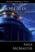 Borealis: Don't Step On My Blue Suede Deuce