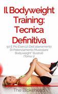 Il Bodyweight Training: tecnica definitiva