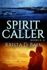 Spirit Caller: Books 4-6