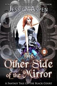 The Other Side of the Mirror: A Fantasy Tale of the Black Court