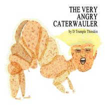 The Very Angry Caterwauler