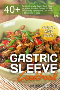 Gastric Sleeve Cookbook: Quick and Easy