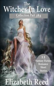 The Witches in Love Collection Part 3 & 4