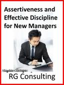 Assertiveness and Effective Discipline
