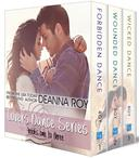 The Lovers Dance Series: The First Three Novels: Forbidden Dance, Wounded Dance, Wicked Dance