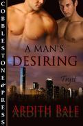 A Man's Desiring