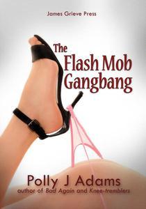 Flash Mob Gangbang