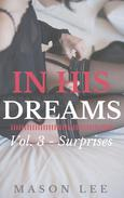 In His Dreams: Vol. 3 - Surprises