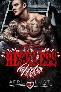Reckless Ink (Book 1)