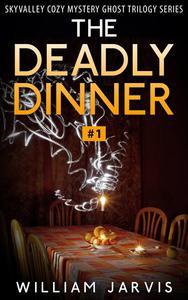 The Deadly Dinner #1