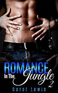 Romance In The Jungle: 2