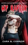 My Raptor, Until November: A Sexy Shapeshifting Paranormal Romance