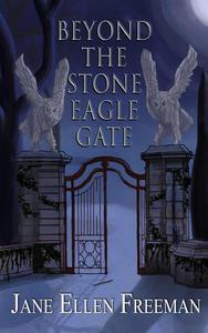 Beyond the Stone Eagle Gate