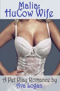 Malia: HuCow Wife