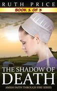 The Shadow of Death - Book 1