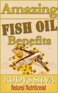 Amazing Fish Oil Benefits Revealed