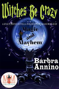 Witches Be Crazy: Magic and Mayhem Universe