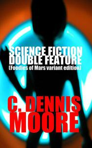 Science Fiction Double Feature (Foodies of Mars variant)