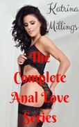 The Complete Anal Love Series