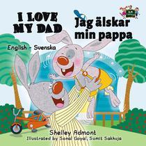 I Love My Dad (English Swedish Bilingual Book)