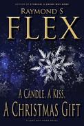 A Candle, A Kiss, A Christmas Gift: A Long Way Home Novel