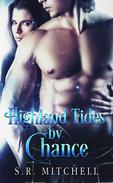 Highland Tides by Chance
