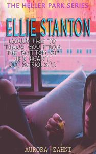Ellie Stanton Would Like To Thank You From the Bottom of Her Heart. No, Seriously.