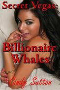 Secret Vegas: Billionaire Whales