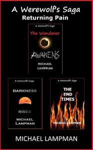 A Werewolf's Saga: Books 4, 5, & 6