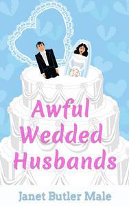 Awful Wedded Husbands