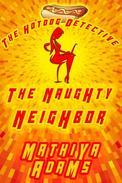 The Naughty Neighbor