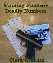 Winning Numbers, Deadly Numbers