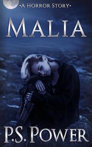 Malia: A Horror Story