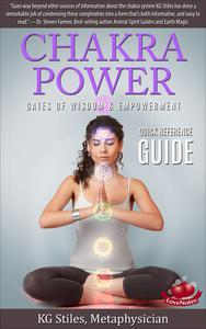 Chakra Power Gates of Wisdom & Empowerment Quick Reference Guide
