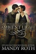 Ambient Light (A Paranormal Romance)
