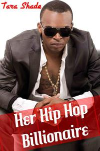 Her Hip-Hop Billionaire (Billionaire BBW Interracial Erotic Romance)
