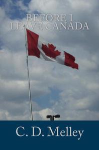 Before I Leave Canada