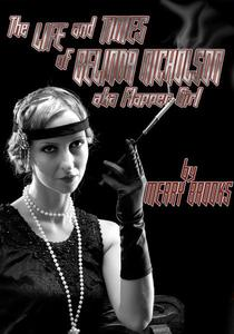 The Life And Times Of Belinda Nicholson, AKA Flapper Girl