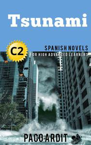 Tsunami - Spanish Readers for High Advanced Learners (C2)