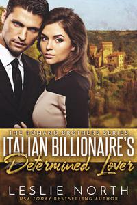 Italian Billionaire's Determined Lover