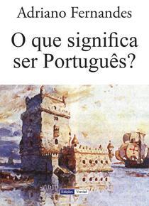 O Que Significa Ser Português?