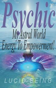 Psychic My Astral World