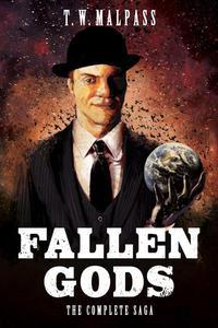 Fallen Gods: The Complete Saga
